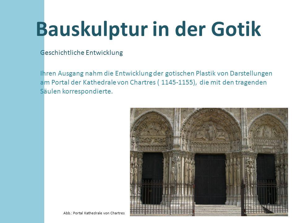 Bauskulptur in der Gotik Geschichtliche Entwicklung Abb.: Portal Kathedrale von Senlis, Plastiken fehlen Wichtig für die Entwicklung ist ebenso die Figurengruppe der Kathedrale von Senlis (um 1170), die mit der Säulenlandschaft nicht länger verbunden ist und sich dadurch die Einzelgestalten verselbstständigen ließen.