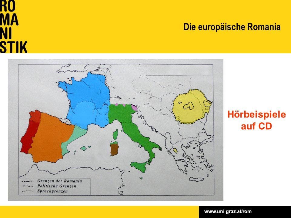 www.uni-graz.at/rom Die europäische Romania Hörbeispiele auf CD