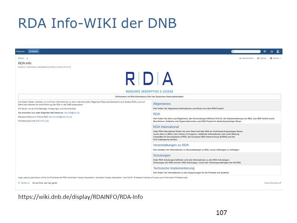 RDA Info-WIKI der DNB https://wiki.dnb.de/display/RDAINFO/RDA-Info 107