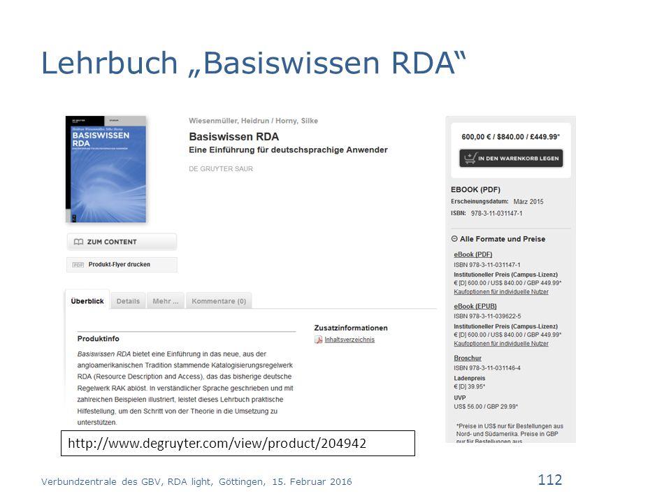 """Lehrbuch """"Basiswissen RDA Verbundzentrale des GBV, RDA light, Göttingen, 15."""