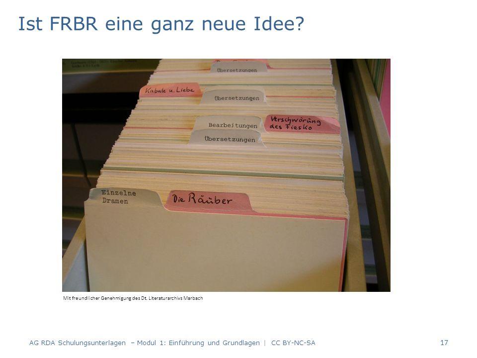 Ist FRBR eine ganz neue Idee. 17 Mit freundlicher Genehmigung des Dt.