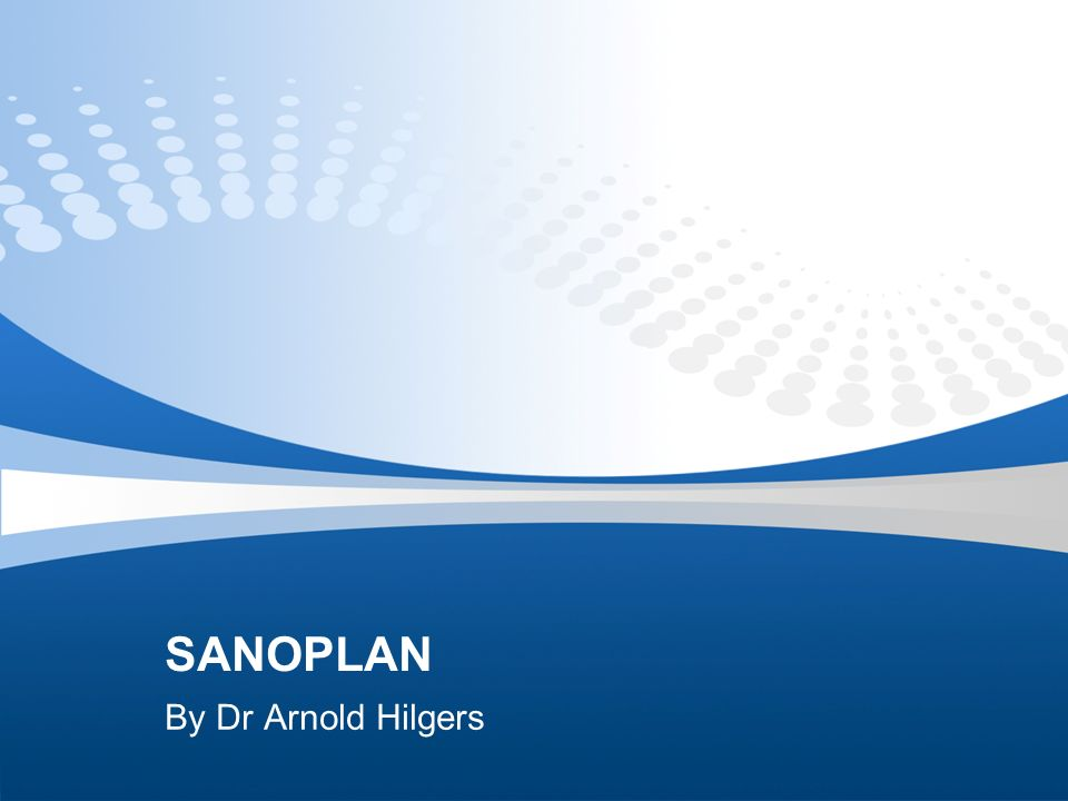 SANOPLAN By Dr Arnold Hilgers