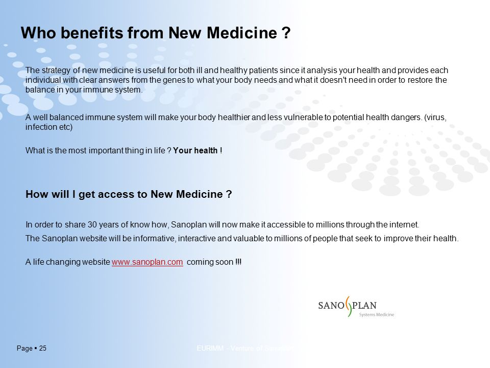 Page  25 Who benefits from New Medicine .
