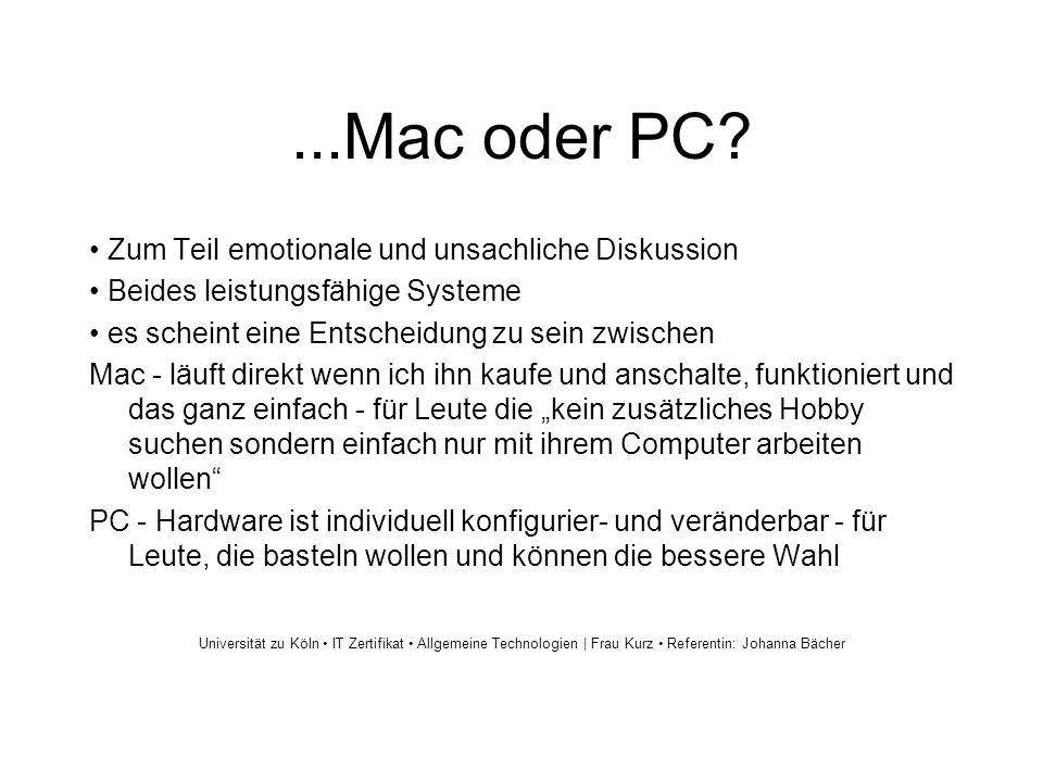 ...Mac oder PC? Zum Teil emotionale und unsachliche Diskussion Beides leistungsfähige Systeme es scheint eine Entscheidung zu sein zwischen Mac - läuf