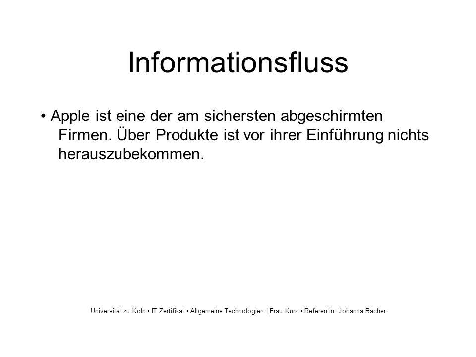 Informationsfluss Apple ist eine der am sichersten abgeschirmten Firmen.