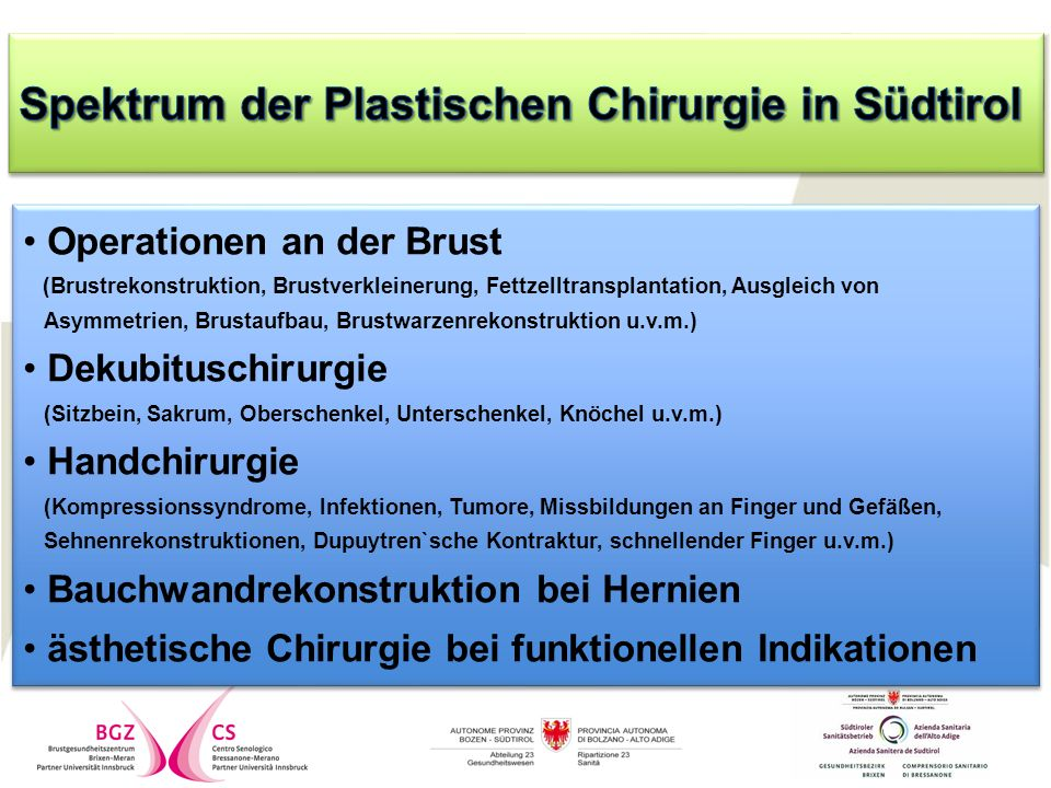 Operationen an der Brust (Brustrekonstruktion, Brustverkleinerung, Fettzelltransplantation, Ausgleich von Asymmetrien, Brustaufbau, Brustwarzenrekonst