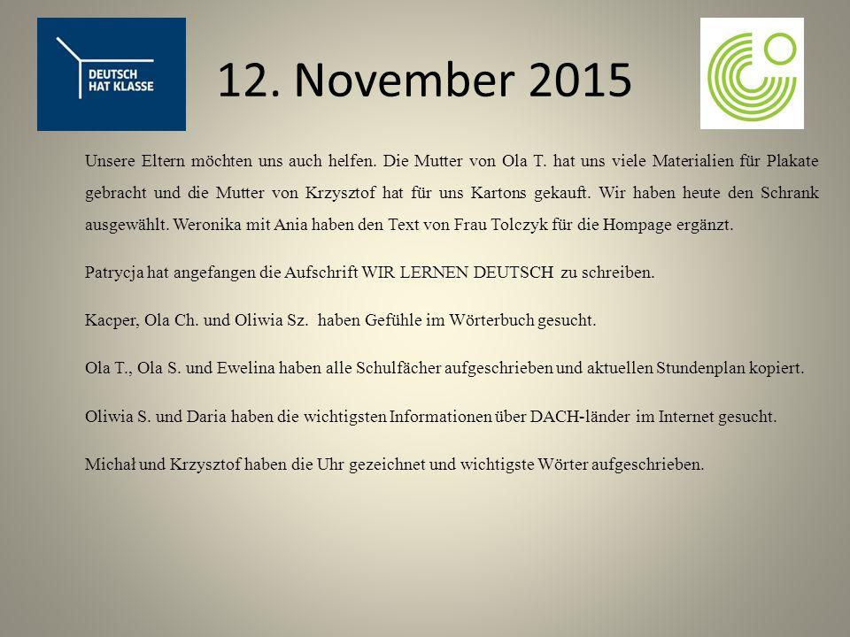 12. November 2015 Unsere Eltern möchten uns auch helfen.