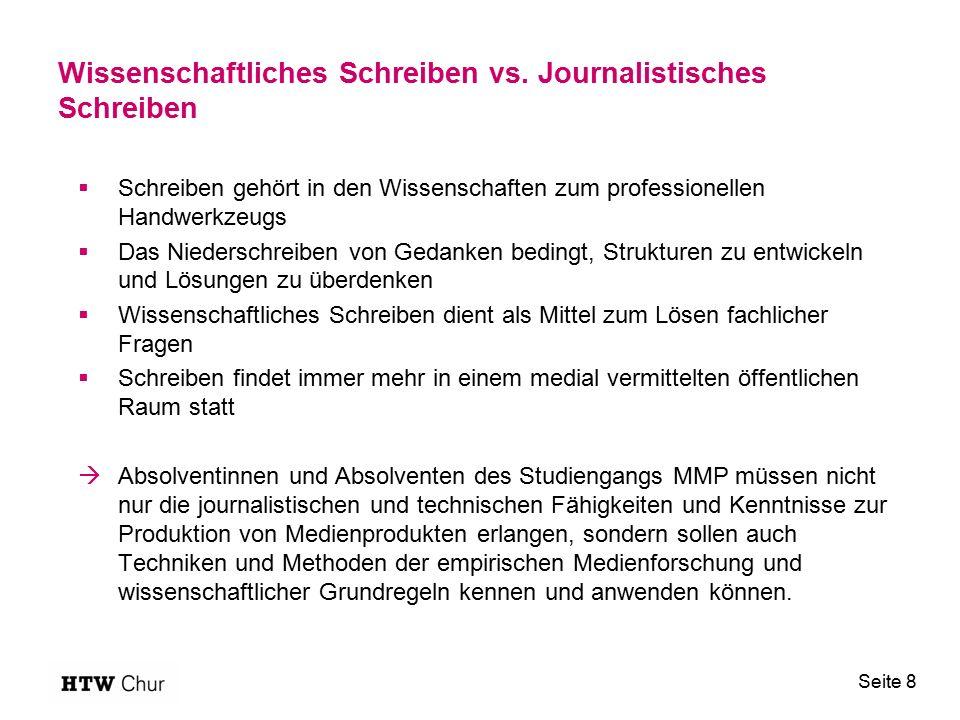 Wissenschaftliches Schreiben vs. Journalistisches Schreiben  Schreiben gehört in den Wissenschaften zum professionellen Handwerkzeugs  Das Niedersch
