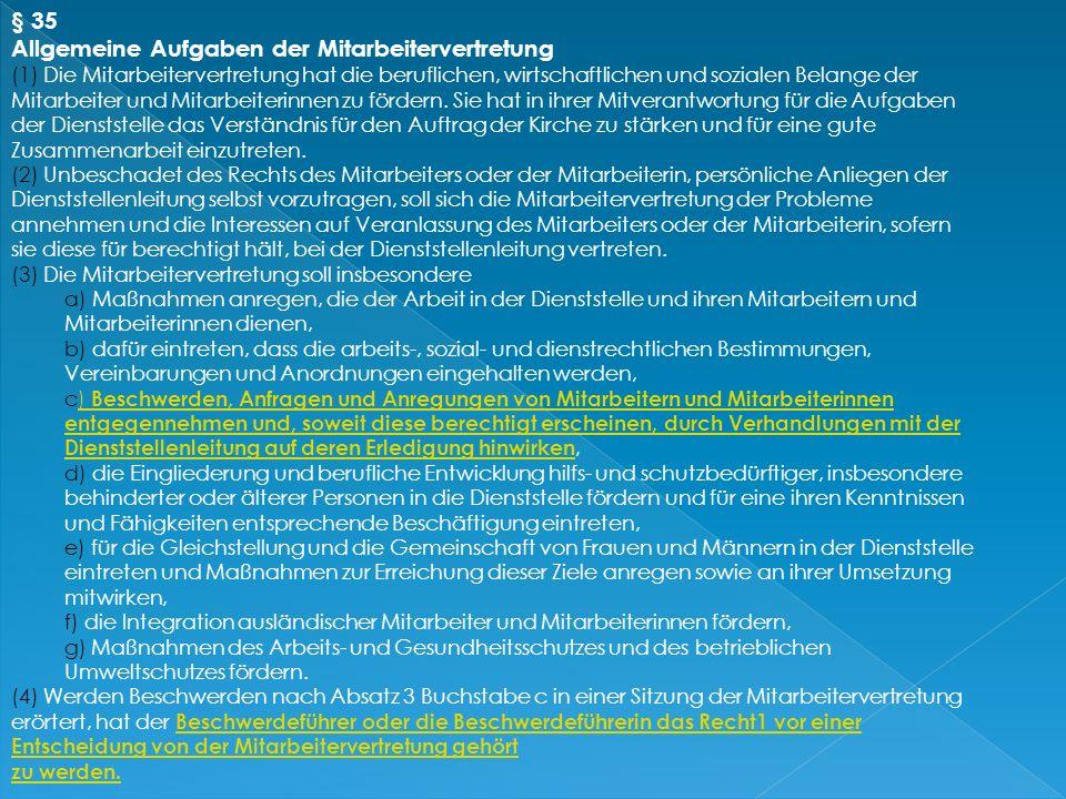 § 26 Beschlussfassung (1) Die Mitarbeitervertretung ist beschlussfähig, wenn die Mehrheit der Mitglieder anwesend ist. (2) Die Mitarbeitervertretung f