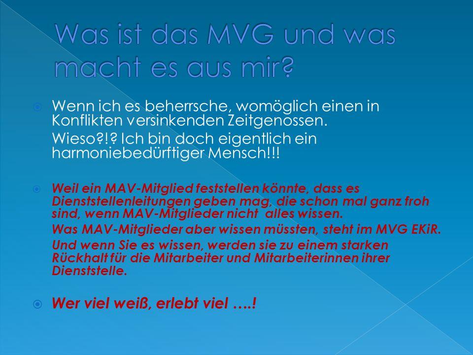 Einzig und allein mit ihr führt die MAV ihre Geschäfte  Einzig und allein mit ihr kann die MAV Dienstvereinbarungen treffen  Personen die unter §