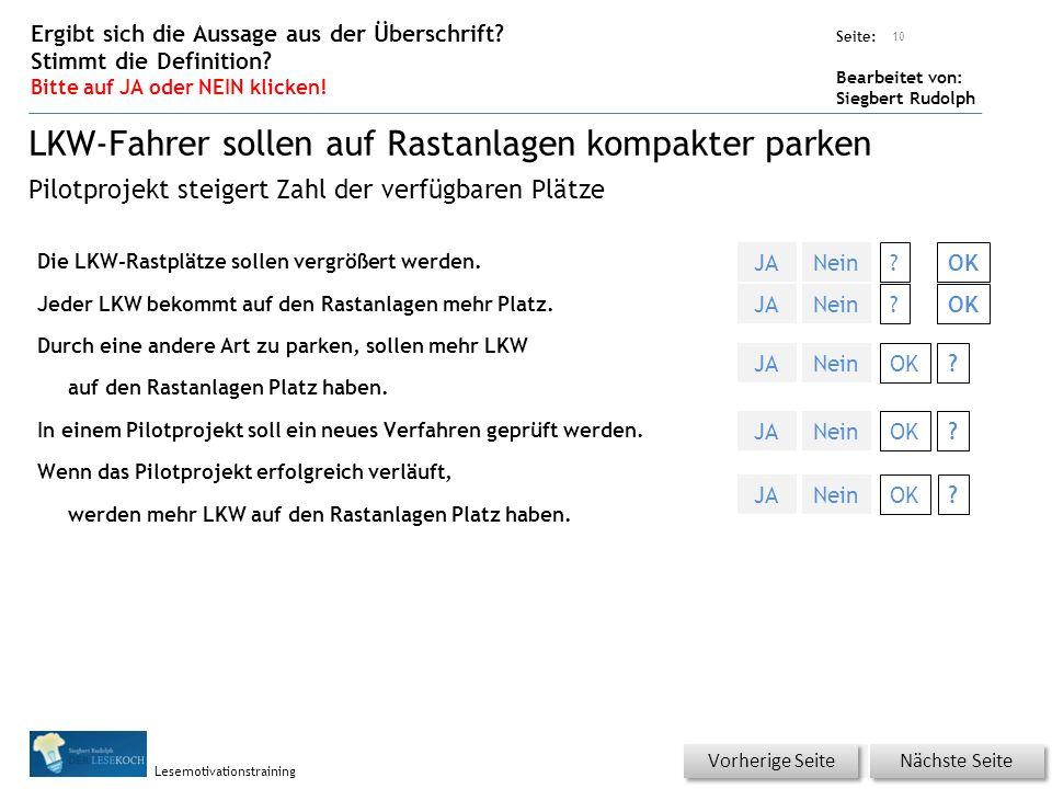 Übungsart: Seite: Bearbeitet von: Siegbert Rudolph Lesemotivationstraining Die LKW-Rastplätze sollen vergrößert werden.