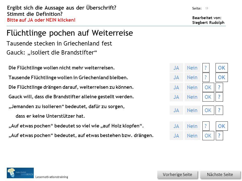 Übungsart: Seite: Bearbeitet von: Siegbert Rudolph Lesemotivationstraining Die Flüchtlinge wollen nicht mehr weiterreisen.