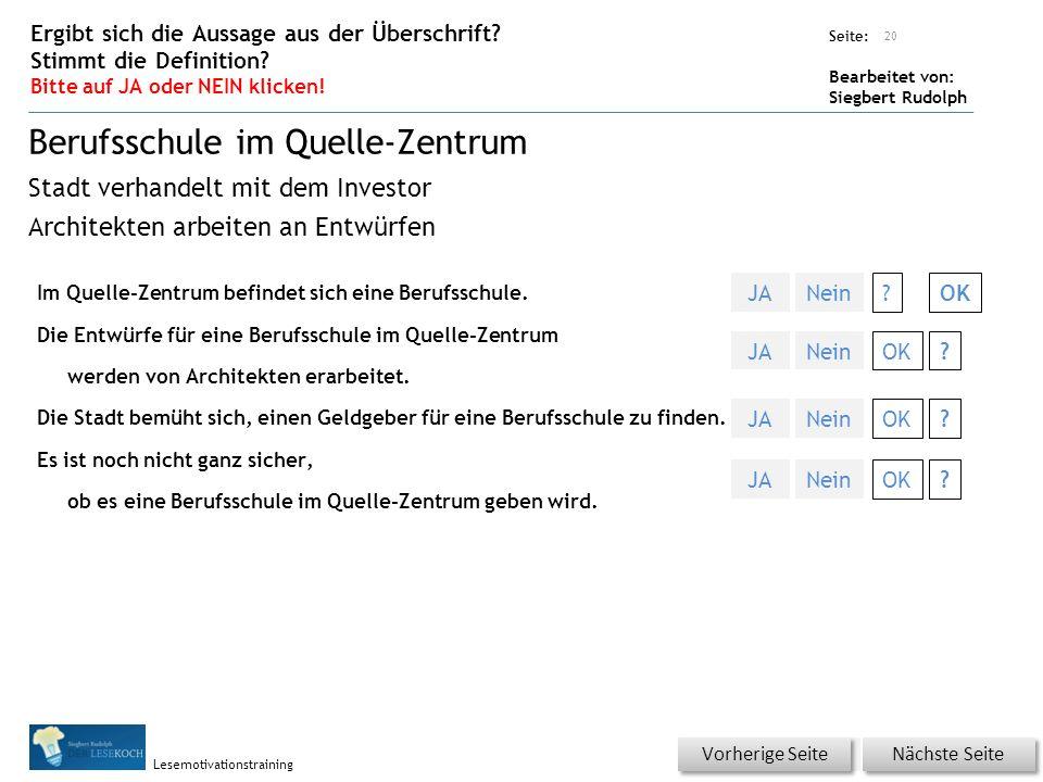 Übungsart: Seite: Bearbeitet von: Siegbert Rudolph Lesemotivationstraining Im Quelle-Zentrum befindet sich eine Berufsschule.