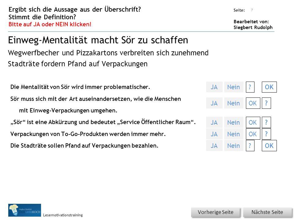 Übungsart: Seite: Bearbeitet von: Siegbert Rudolph Lesemotivationstraining Die Mentalität von Sör wird immer problematischer.