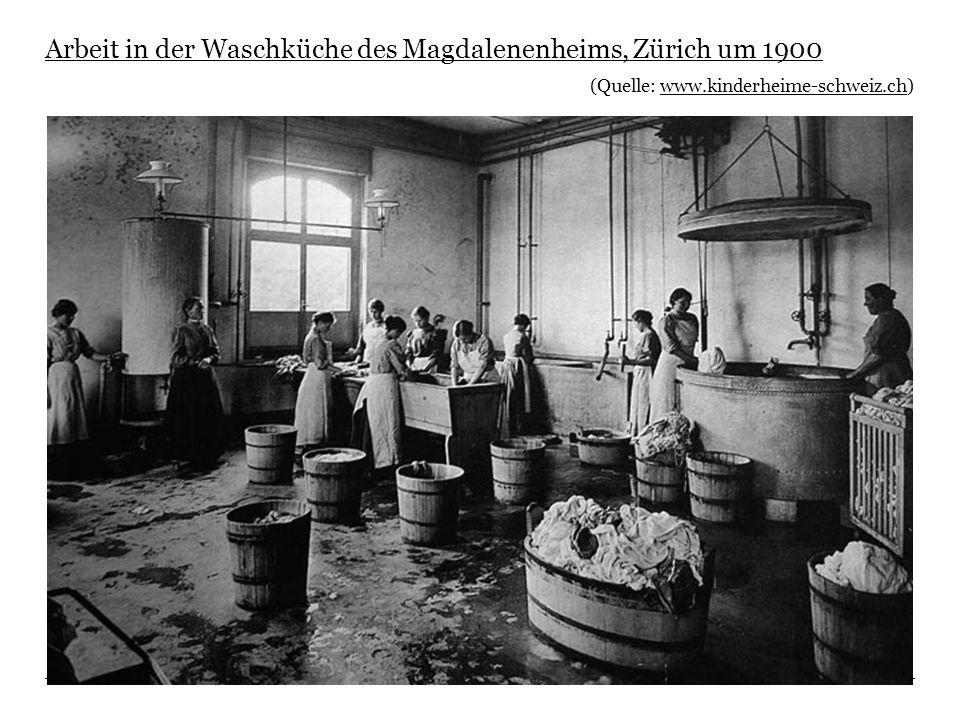 Arbeit in der Waschküche des Magdalenenheims, Zürich um 1900 (Quelle: www.kinderheime-schweiz.ch)www.kinderheime-schweiz.ch