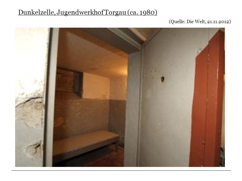 Dunkelzelle, Jugendwerkhof Torgau (ca. 1980) (Quelle: Die Welt, 21.11.2012)
