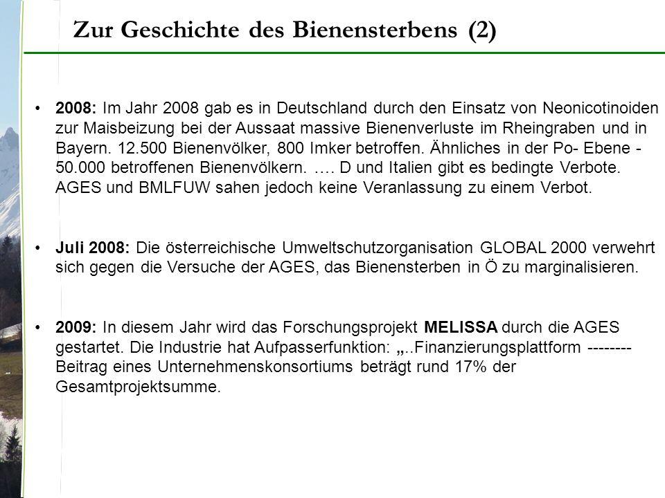 2008: Im Jahr 2008 gab es in Deutschland durch den Einsatz von Neonicotinoiden zur Maisbeizung bei der Aussaat massive Bienenverluste im Rheingraben und in Bayern.