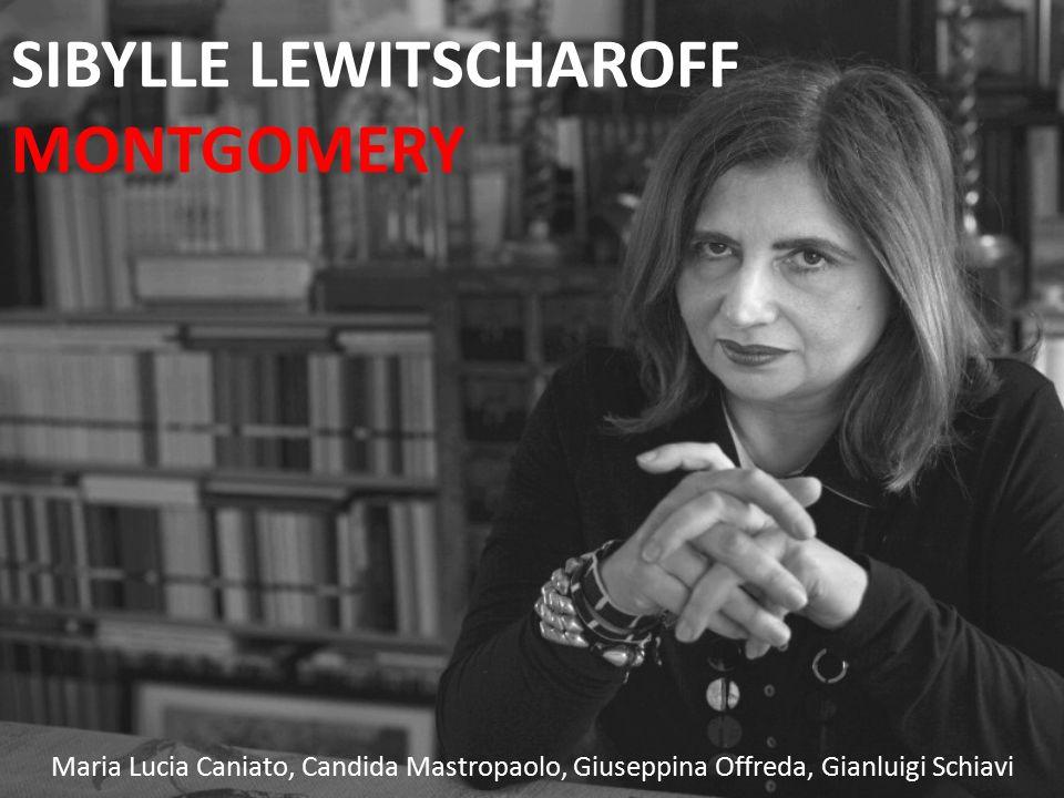 SIBYLLE LEWITSCHAROFF MONTGOMERY Maria Lucia Caniato, Candida Mastropaolo, Giuseppina Offreda, Gianluigi Schiavi