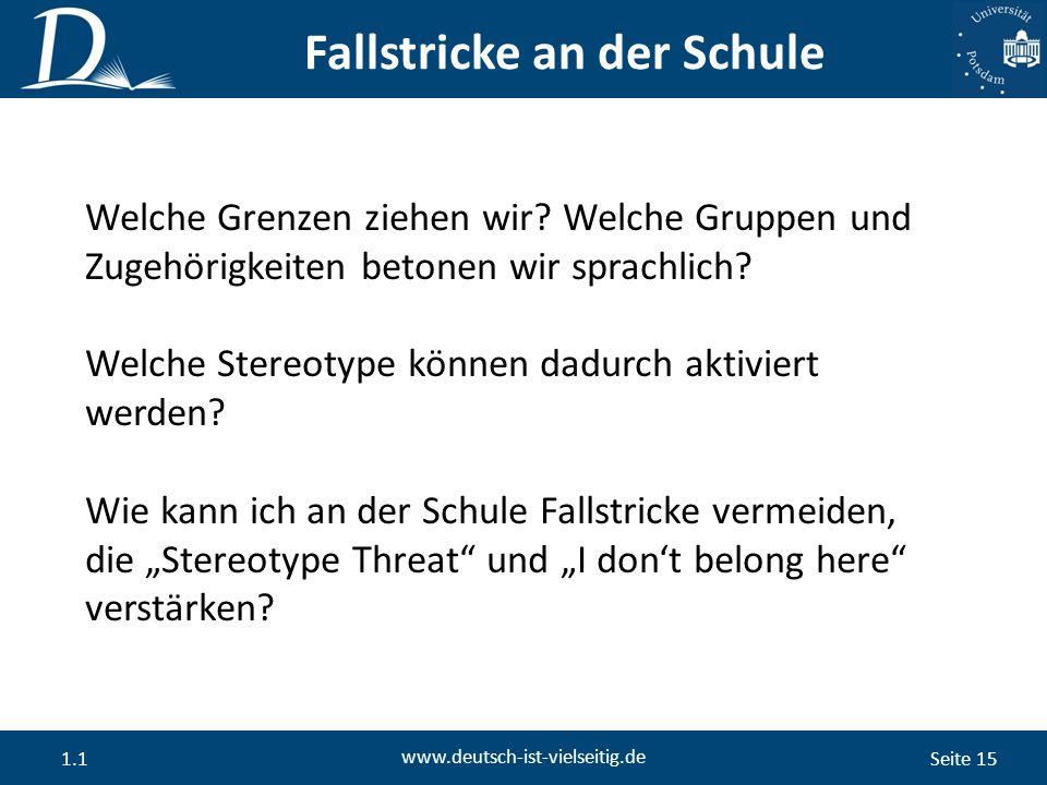 Seite 15 www.deutsch-ist-vielseitig.de 1.1 Welche Grenzen ziehen wir.