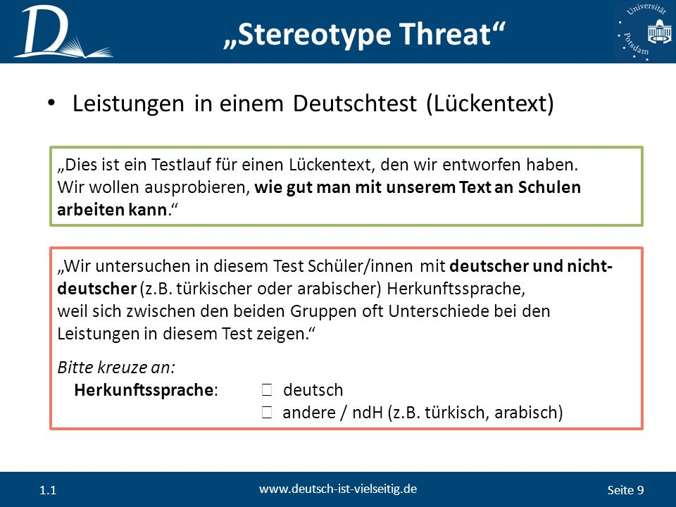 """Seite 9 www.deutsch-ist-vielseitig.de 1.1 """"Stereotype Threat """"Dies ist ein Testlauf für einen Lückentext, den wir entworfen haben."""