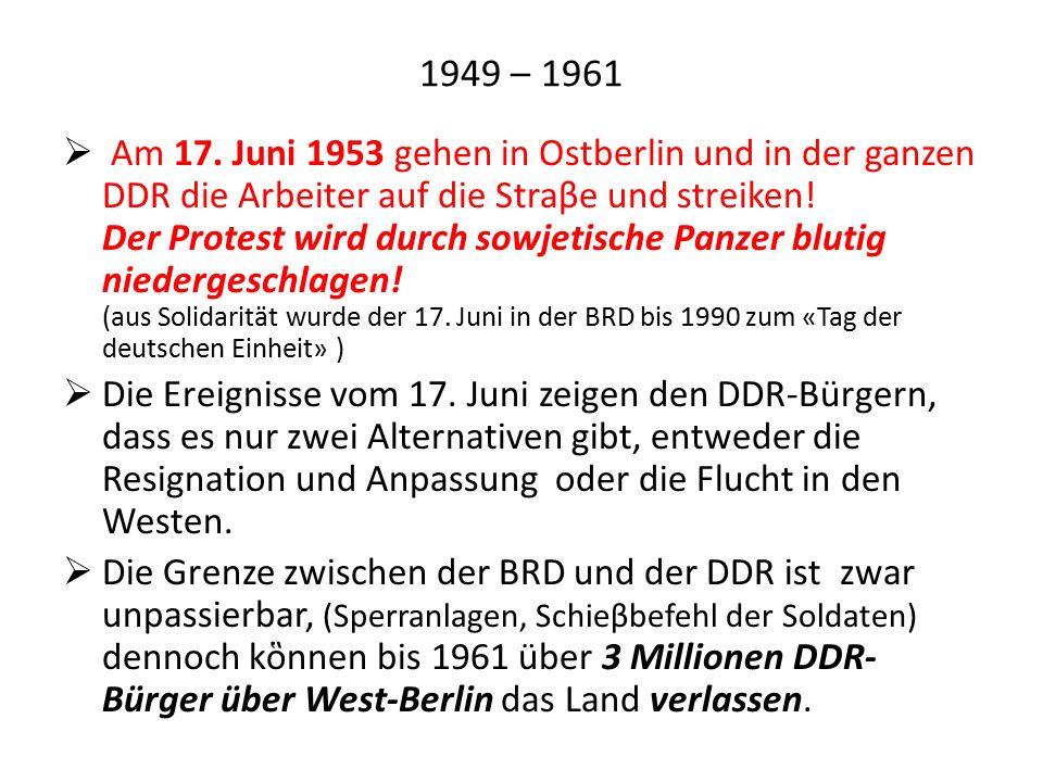 1949 – 1961  Am 17.