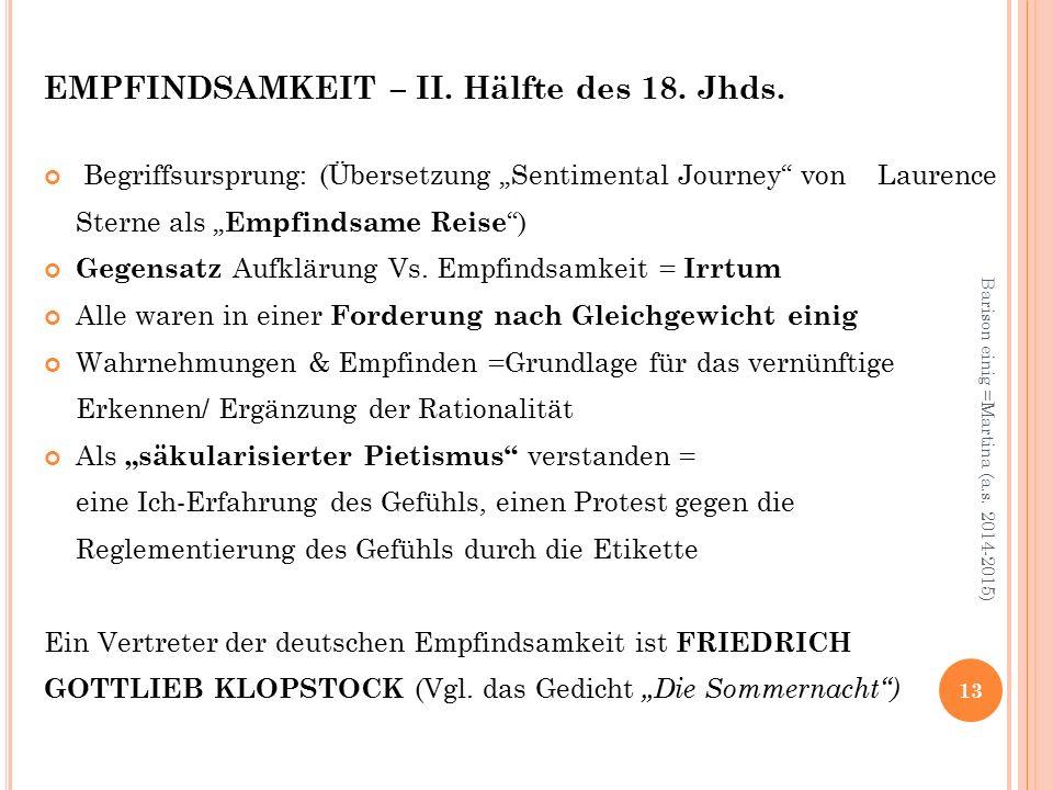 EMPFINDSAMKEIT – II. Hälfte des 18. Jhds.