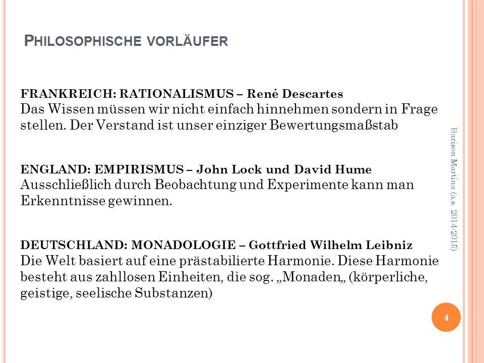 5 Barison Martina (a.s. 2014-2015) Philosophischer Höhepunkt: Immanuel Kant