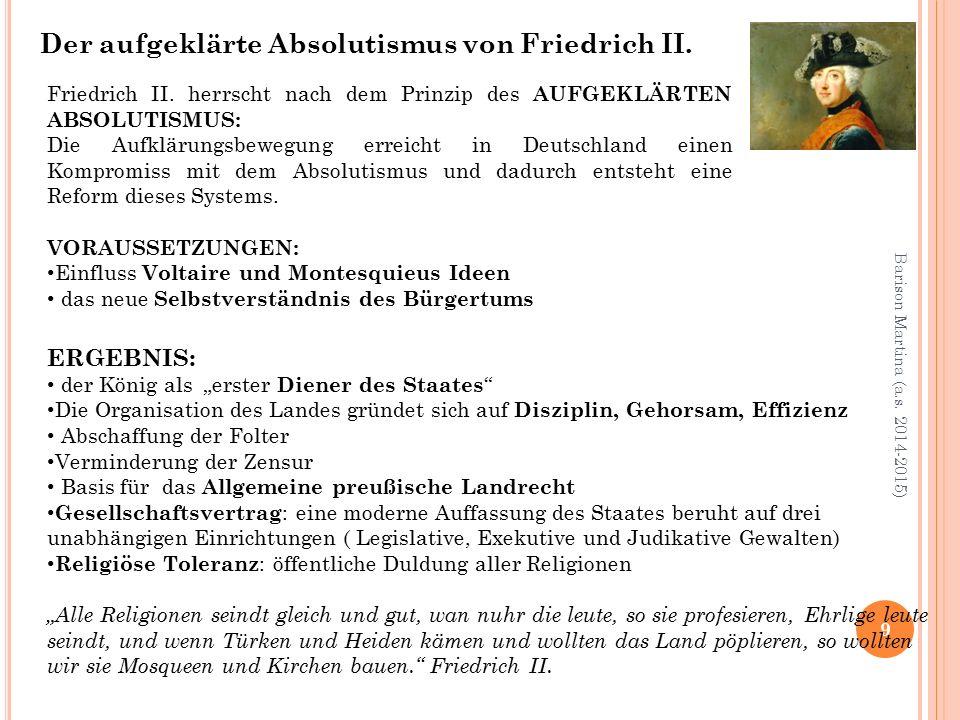 9 Barison Martina (a.s. 2014-2015) Der aufgeklärte Absolutismus von Friedrich II.