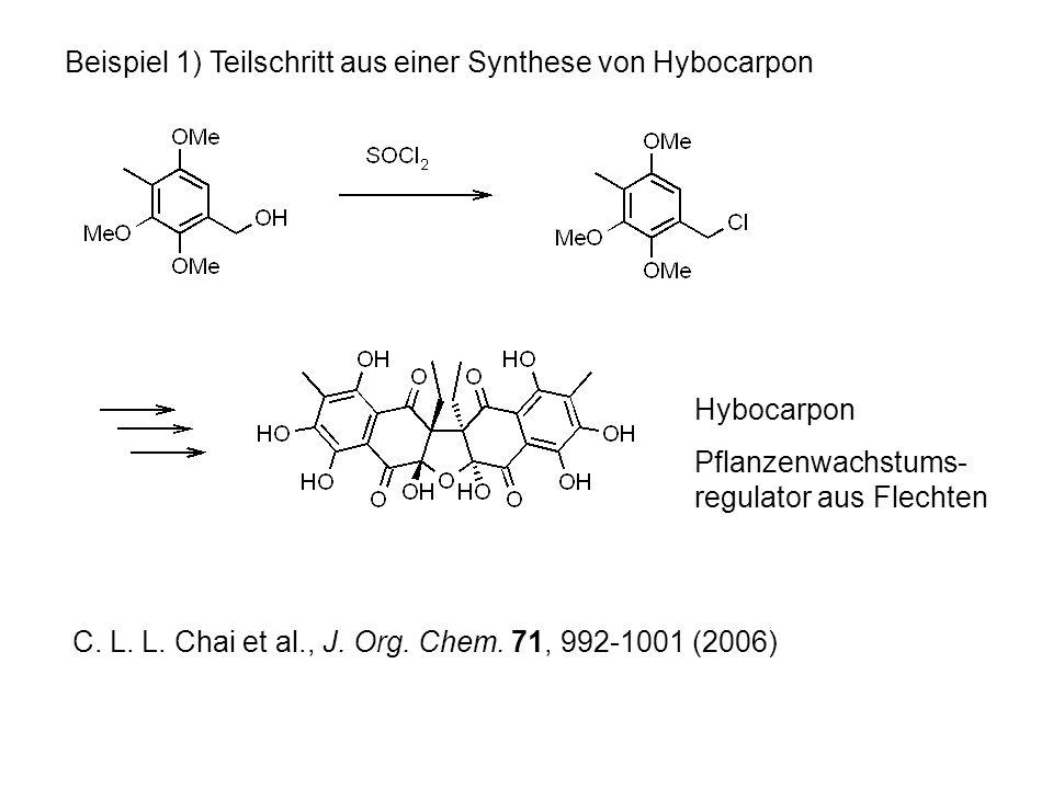 Beispiel 1) Teilschritt aus einer Synthese von Hybocarpon C.