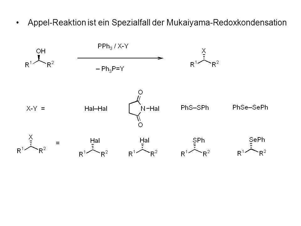 Appel-Reaktion ist ein Spezialfall der Mukaiyama-Redoxkondensation