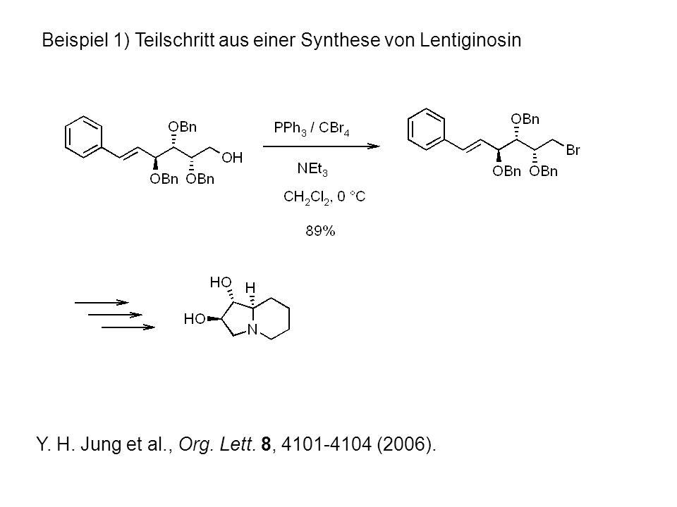 Beispiel 1) Teilschritt aus einer Synthese von Lentiginosin Y.