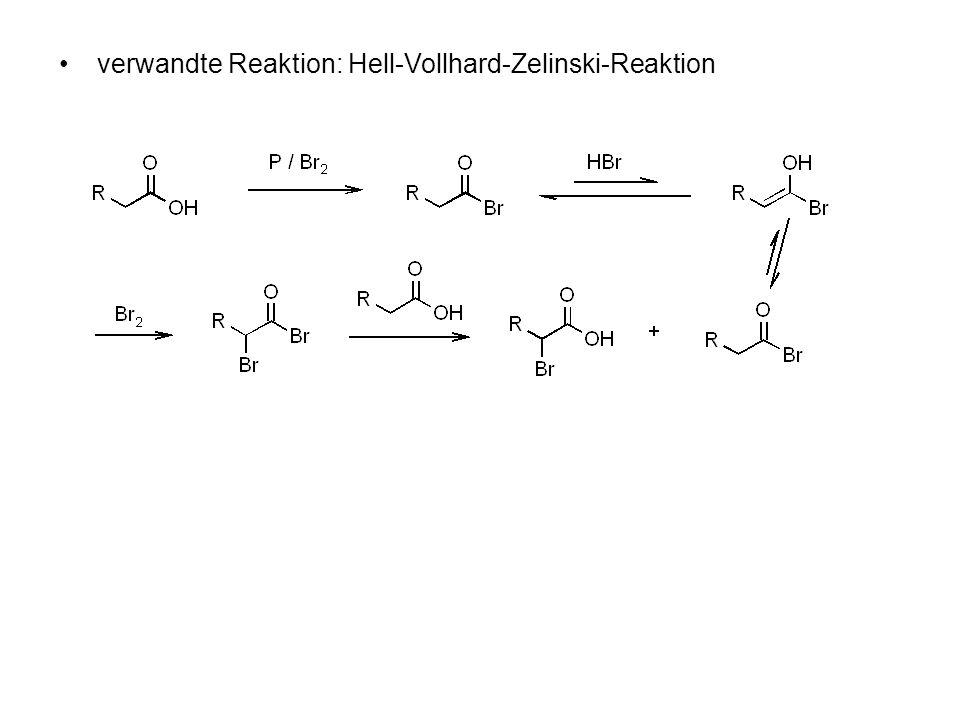 verwandte Reaktion: Hell-Vollhard-Zelinski-Reaktion