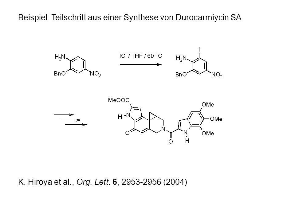 Beispiel: Teilschritt aus einer Synthese von Durocarmiycin SA K.
