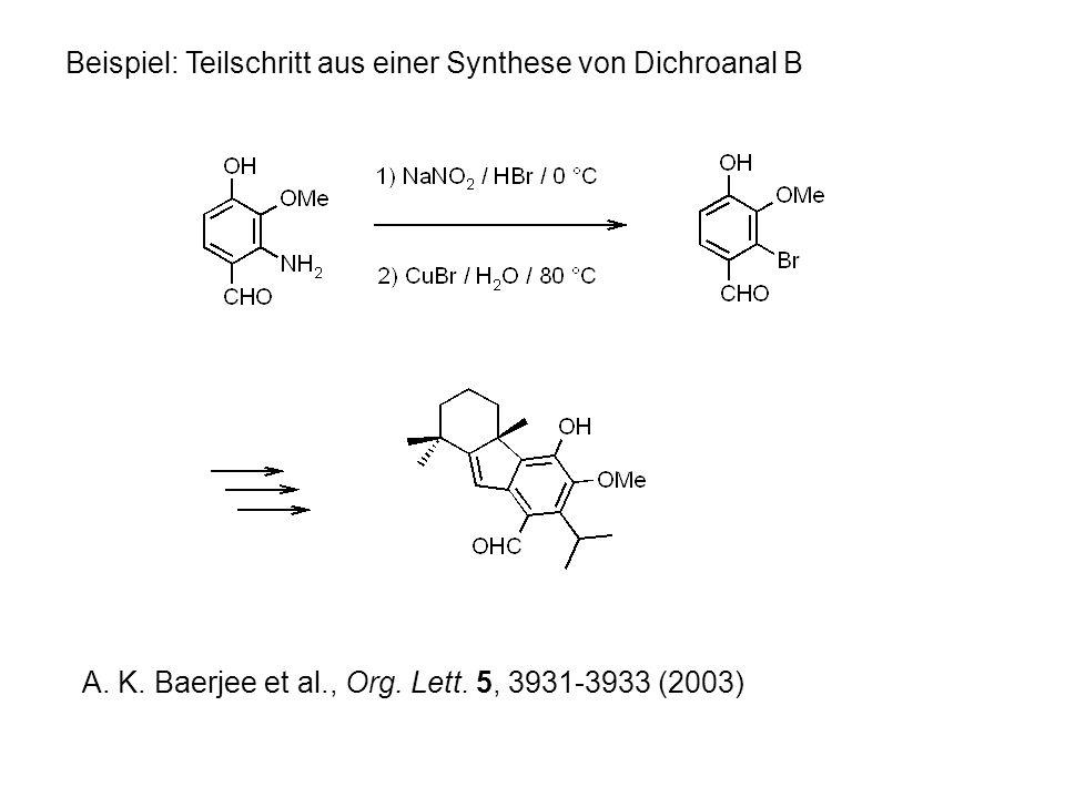 Beispiel: Teilschritt aus einer Synthese von Dichroanal B A.