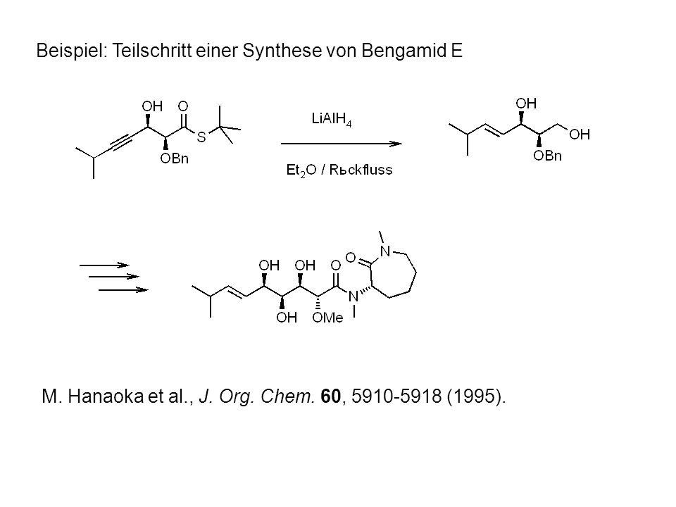 Beispiel: Teilschritt einer Synthese von Bengamid E M.