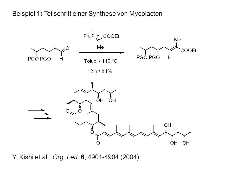 Beispiel 1) Teilschritt einer Synthese von Mycolacton Y.