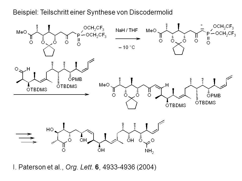 Beispiel: Teilschritt einer Synthese von Discodermolid I.