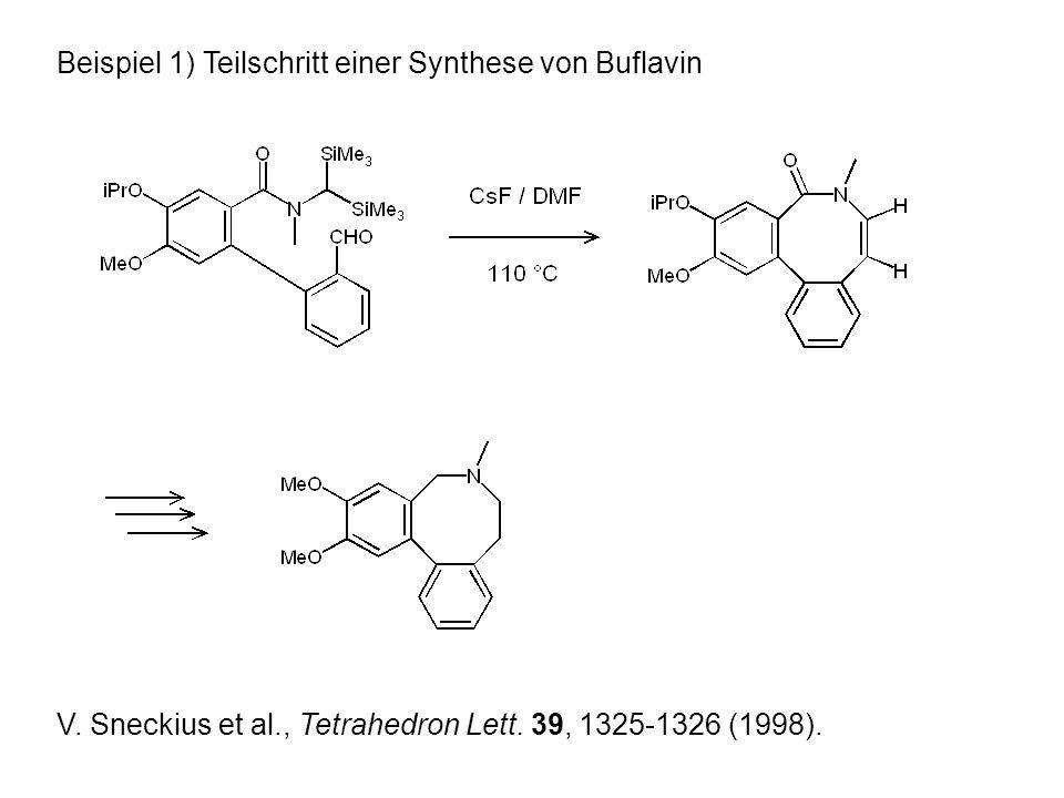 Beispiel 1) Teilschritt einer Synthese von Buflavin V.