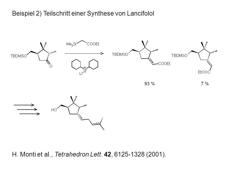 Beispiel 2) Teilschritt einer Synthese von Lancifolol H.