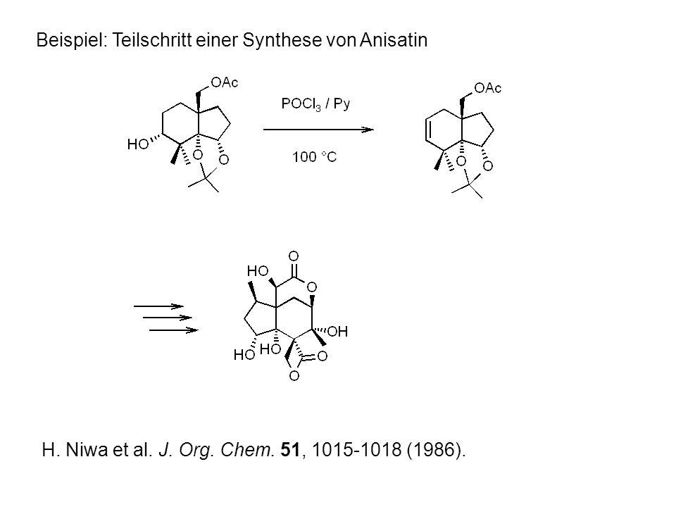 Beispiel: Teilschritt einer Synthese von Anisatin H.
