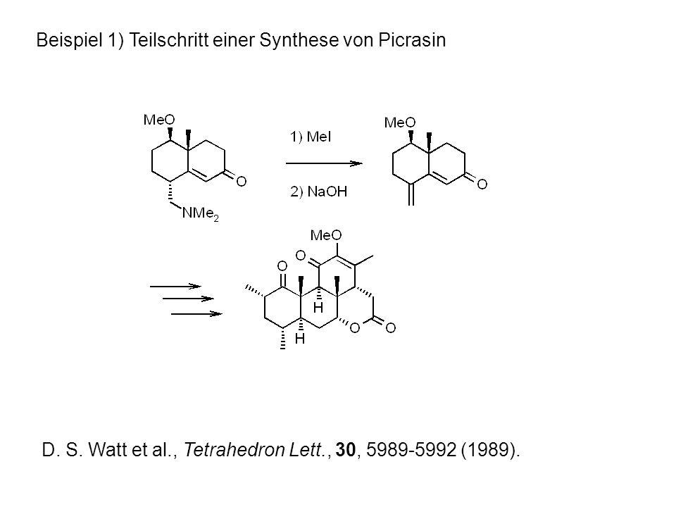 Beispiel 1) Teilschritt einer Synthese von Picrasin D.