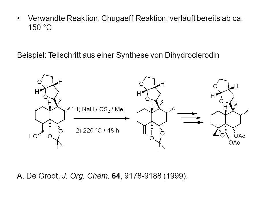 Verwandte Reaktion: Chugaeff-Reaktion; verläuft bereits ab ca.