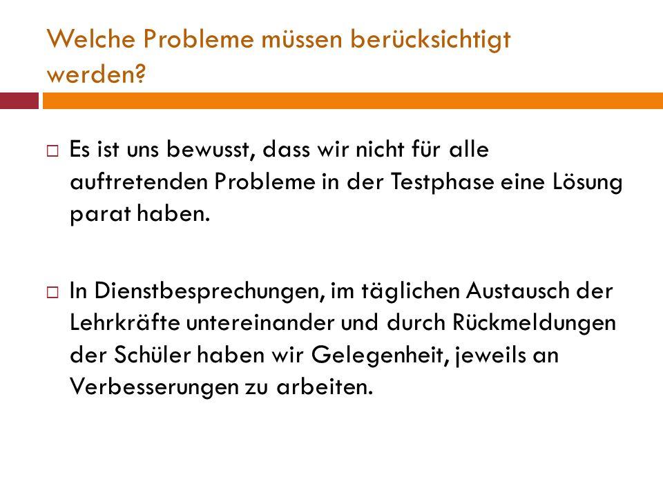 Welche Probleme müssen berücksichtigt werden.