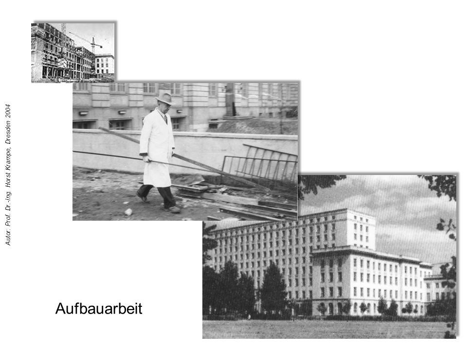 Aufbauarbeit Autor: Prof. Dr.-Ing. Horst Krampe, Dresden 2004