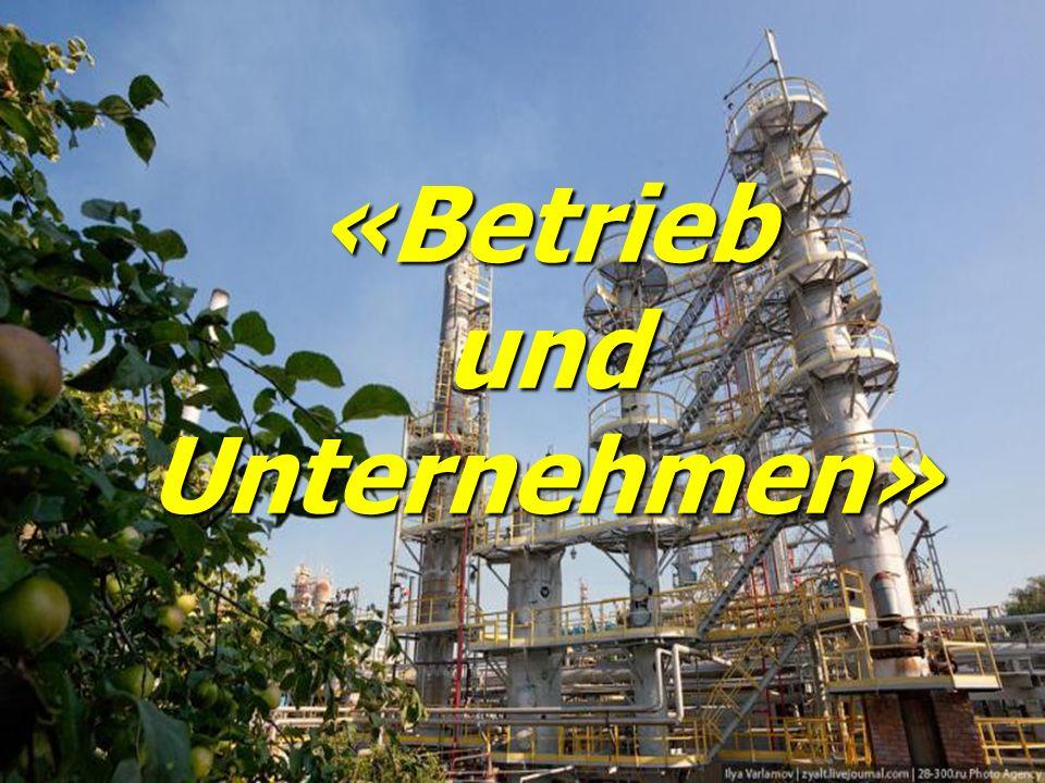 «Betrieb und Unternehmen»