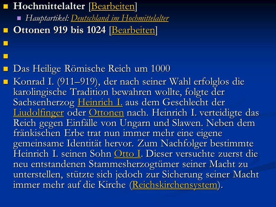 Salier 1024 bis 1125 [Bearbeiten] Salier 1024 bis 1125 [Bearbeiten]Bearbeiten 1024 wählten die deutschen Fürsten den Salier Konrad II.