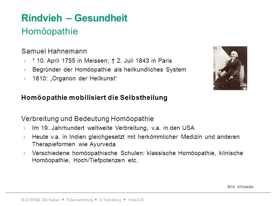 Rindvieh – Gesundheit Homöopathie Bild: Wikipedia Samuel Hahnemann ›* 10. April 1755 in Meissen; † 2. Juli 1843 in Paris ›Begründer der Homöopathie al