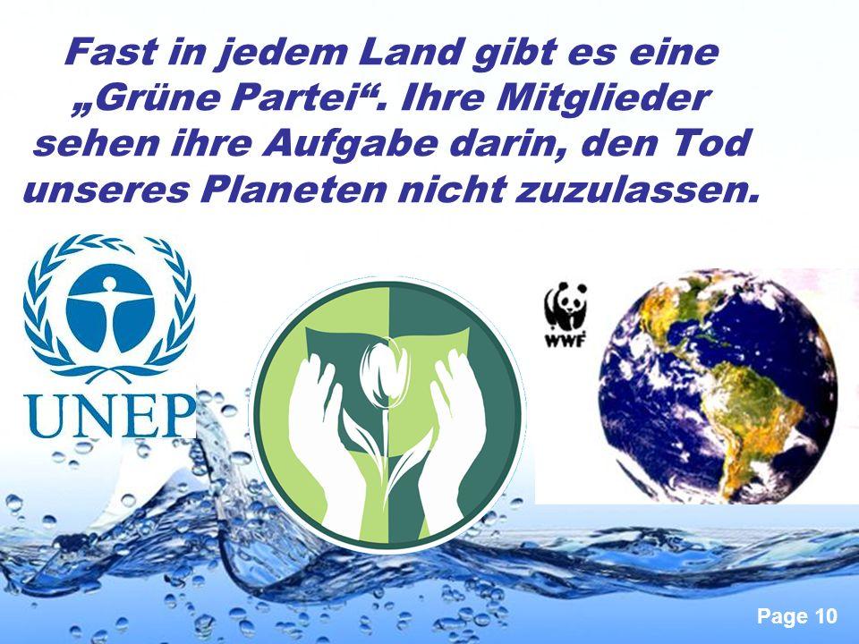 """Page 10 Fast in jedem Land gibt es eine """"Grüne Partei"""". Ihre Mitglieder sehen ihre Aufgabe darin, den Tod unseres Planeten nicht zuzulassen."""