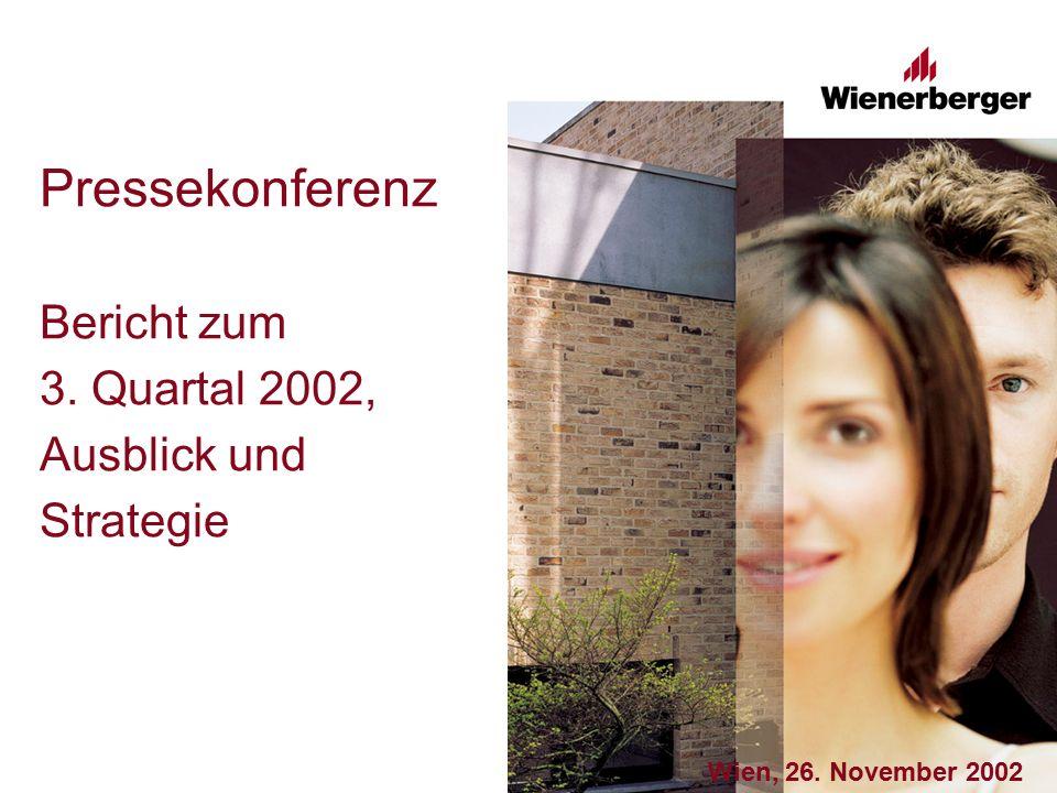 Pressekonferenz Bericht zum 3. Quartal 2002, Ausblick und Strategie Wien, 26. November 2002