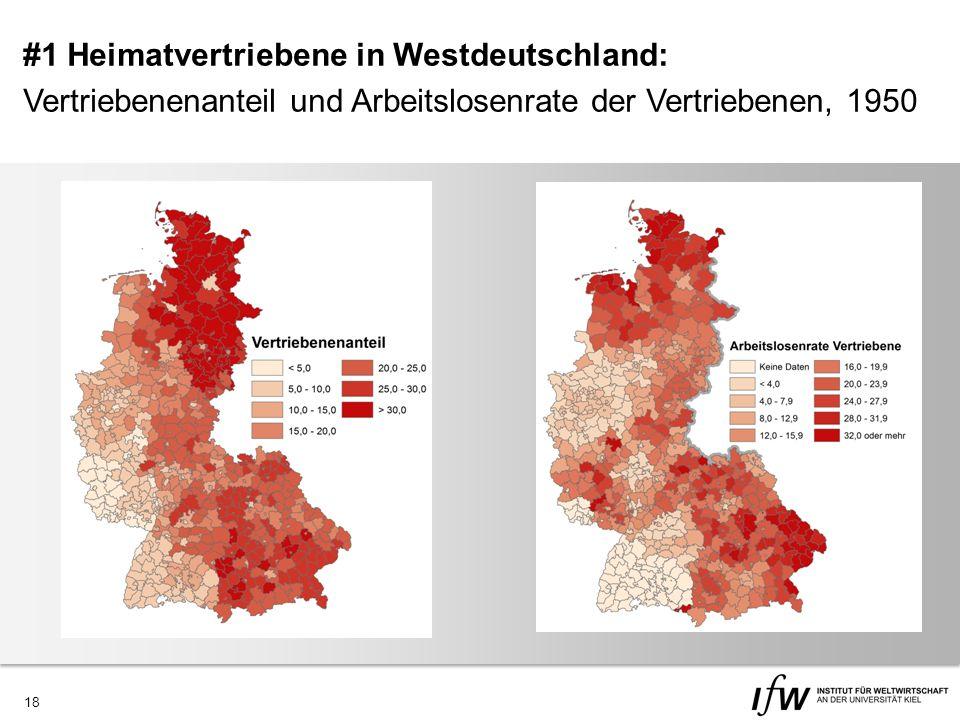 18 #1 Heimatvertriebene in Westdeutschland: Vertriebenenanteil und Arbeitslosenrate der Vertriebenen, 1950
